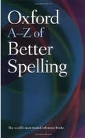 OXFORD A-Z OF BETTER SPELLING 2nd Edition - BUXTON, Ch.