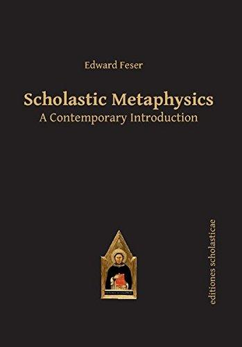 Scholastic Metaphysics: A Contemporary Introduction - Edward...