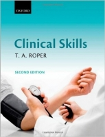 Clinical Skills, 2nd Ed. - Roper, T. A.