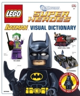 LEGO® Batman Visual Dictionary LEGO® DC Universe Super Heroe...