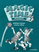MAGIC TIME 2 WORKBOOK - KAMPA, K., VILINA, C.