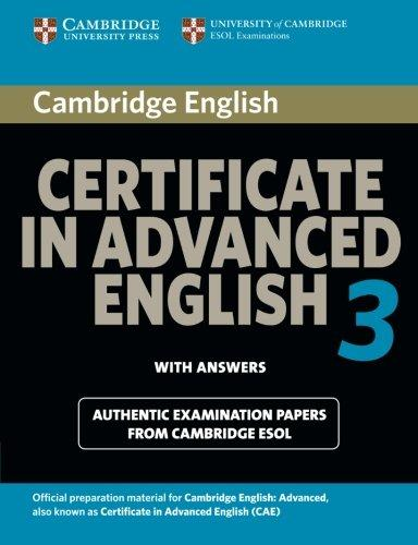 Cambridge CAE 3 for updated exam Student's Book with answers - Corporate Author Cambridge ESOL