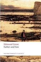 FATHER AND SON (Oxford World´s Classics New Edition) - GOSSE...