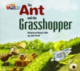 OUR WORLD Level 2 READER: THE ANT AND THE GRASSHOPPER - PORE...