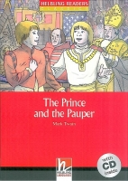 HELBLING READERS CLASSICS LEVEL 1 RED LINE - THE PRINCE AND THE PAUPER + AUDIO CD PACK - Mark Twain