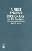 A First English Dictionary For ESL Students