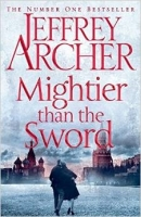 Mightier than the Sword (The Clifton Chronicles) - Archer, J...