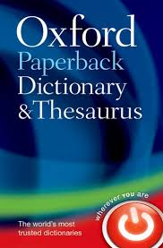 OXFORD PAPERBACK DICTIONARY AND THESAURUS Third Edition - OX...