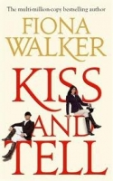 KISS AND TELL - WALKER, F.