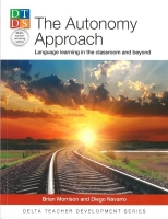 DELTA TEACHER DEVELOPMENT SERIES: THE AUTONOMY APPROACH: Lan...