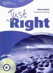JUST RIGHT Second Edition INTERMEDIATE WORKBOOK WITH ANSWER KEY + WORKBOOK AUDIO CD - ACEVEDO, A., HARMER, J., LETHABY, C., WILSON, K.