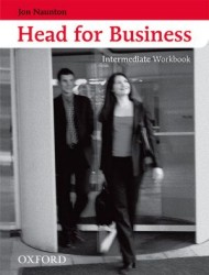 HEAD FOR BUSINESS INTERMEDIATE WORKBOOK - NAUNTON, J.