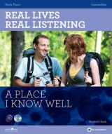 REAL LIVES, REAL LISTENING INTERMEDIATE: A PLACE I KNOW WELL + AUDIO CD PACK - THORN, S.