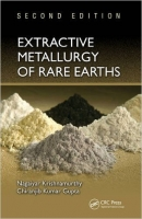 Extractive Metallurgy of Rare Earths, 2nd Ed. - Gupta, Ch., ...