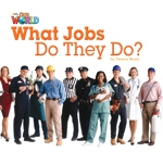 Our World Level 2 Reader: What Jobs They Do? Big Book - Meye...