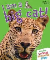 I Am a Big Cat! - Bedoyere, C. de la