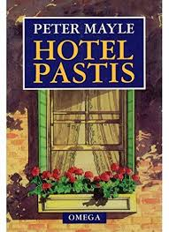 HOTEL PASTIS fr. - Peter Mayle