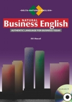 NATURAL BUSINESS ENGLISH: Authentic Language for Business Today + AUDIO CD - MASCULL, B.