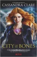 The Mortal Instruments 1: City of Bones - Clare, C.