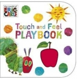 The Very Hungry Caterpillar: Touch and Feel Playbook - Carle...