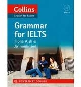 GRAMMAR FOR IELTS - AISH, F., TOMLINSON, J.