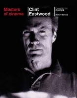 MASTERS OF CINEMA: CLINT EASTWOOD - BENOLIEL, B.