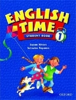 ENGLISH TIME 1 STUDENT´S BOOK - RIVERS, S., TOYAMA, S.