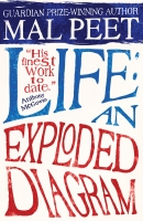 Life: An Exploded Diagram - Peet, M.