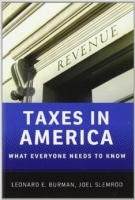 Taxes in America: What Everyone Needs to Know - Burman, L., ...