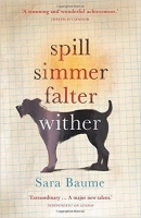 Spill Simmer Falter Wither - Baume, S.