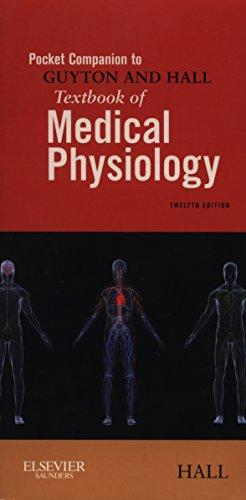 Pocket Companion to Guyton and Hall Textbook of Medical Phys...
