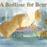 A BEDTIME FOR BEAR - BECKER, B.