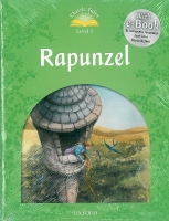 CLASSIC TALES Second Edition LEVEL 3 RAPUNZEL + AUDIO CD PAC...