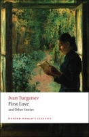 FIRST LOVE AND OTHER STORIES (Oxford World´s Classics New Ed...