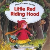 PRIMARY CLASSIC READERS Level 1: LITTLE RED RIDING HOOD Book + Audio CD Pack - SWAN, J.