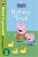 Peppa Pig: Nature Trail (Read it yourself with Ladybird: Lev...