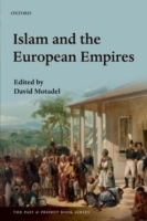Islam and the European Empires - Motadel, D.
