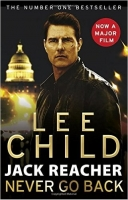 Never Go Back (Jack Reacher Film Tie-in) - Child, L.