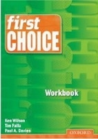 FIRST CHOICE WORKBOOK - HEALY, T., WILSON, K.