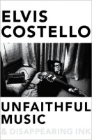 Unfaithful Music and Disappearing Ink - Costello, E.
