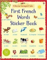 Farmyard Tales First French Words Sticker Book - Amery, H.