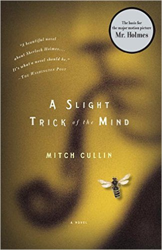Slight Trick of the Mind - Mitch Cullin