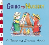 Going to Nursery - Anholt, L.