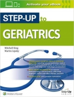 Step-Up to Geriatrics - King, M. S.