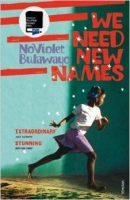 We Need New Names - Bulawayo, N.