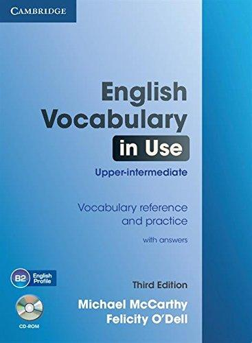 English Vocabulary in Use Upper-intermediate with Answers and CD-ROM - Michael McCarthy, Felicity O Dell