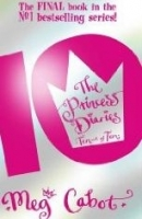 PRINCESS DIARIES TEN OUT OF TEN - Meg Cabot