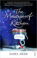 The Mouseproof Kitchen - Shah, S.