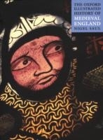 Oxford Illustrated History of Medieval England - Saul, N.