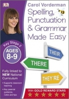 Made Easy Spelling, Punctuation and Grammar (Key Stage 2 - Age 8 - 9) - Vorderman, C.